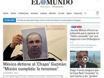 """¡La noticia de la recaptura de """"El Chapo"""" ha dado la vuelta al mundo!"""
