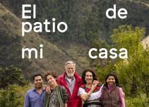 ¡El Patio de Mi Casa se estrena en salas mexicanas!