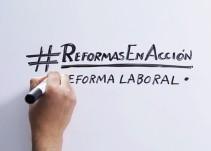 Conoce lo último en reformas laborales