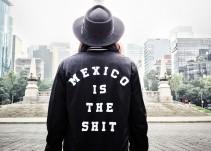 """""""Mexico is the shit"""": Orgullo hecho moda"""