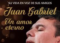 Juan Gabriel, un amor eterno