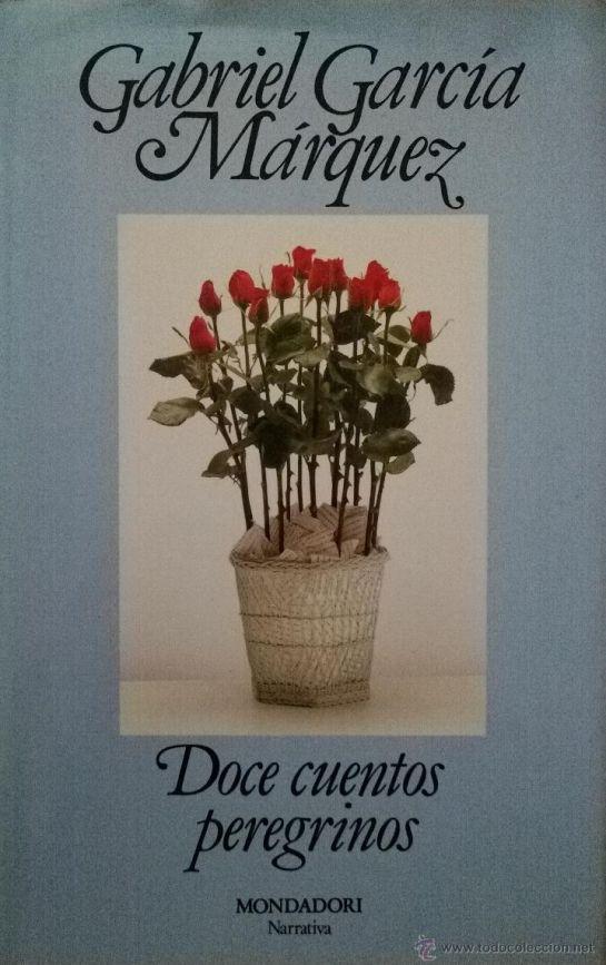 """""""Leyendo a La Braun"""": Doce cuentos peregrinos de Gabriel García Márquez"""