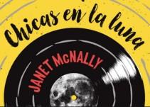 """""""Leyendo à La Braun"""": Chicas en la Luna de Janet McNally"""