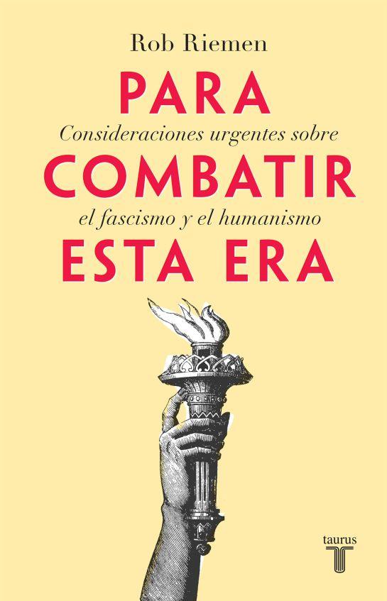 """Rob Riemen nos habla sobre su nuevo libro """"Para combatir esta era"""""""