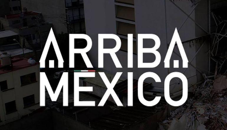 """""""Arriba México"""", una propuesta de donación y reconstrucción"""
