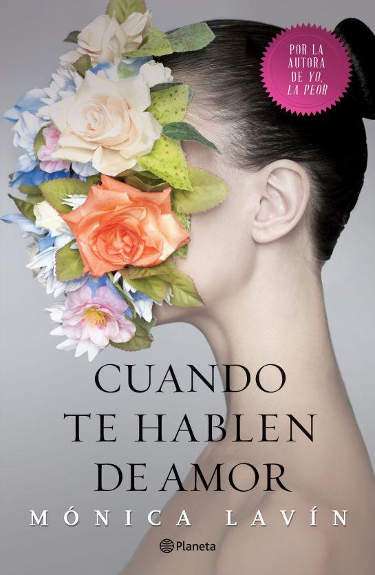 Cuando te hablen de amor, libro sobre ilusión y anhelo: Lavín