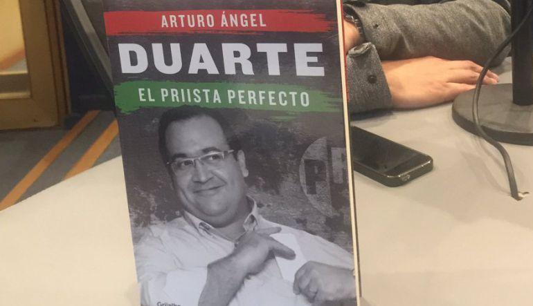 """""""Duarte, el priista perfecto"""" de Arturo Rangel"""