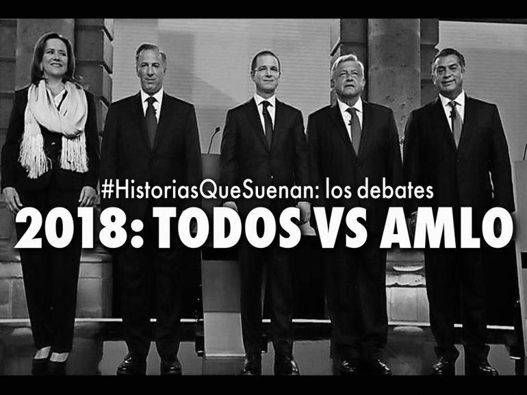 #HistoriasQueSuenan 2018, TODOS VS AMLO