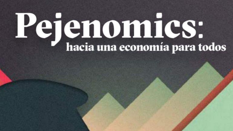Pejenomics, el plan económico de AMLO