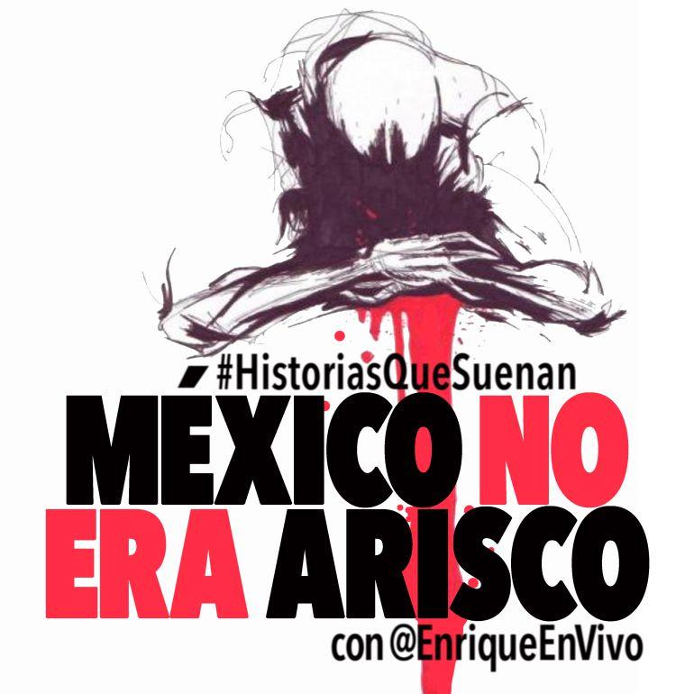 México no era arisco