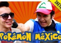 ¿Qué pasaría si Pokémon fuera mexicano?