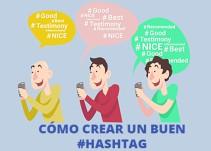 Aprende a crear un buen hashtag