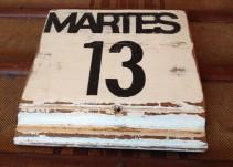 Martes 13, ¿día de mala suerte?