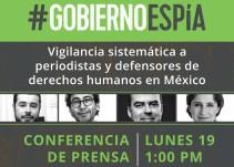 #GobiernoEspía a periodistas y activistas de Derechos Humanos en México