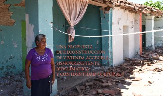 Sismo 7 de septiembre: Reconstruyamos Asunción Ixtaltepec, Oaxaca