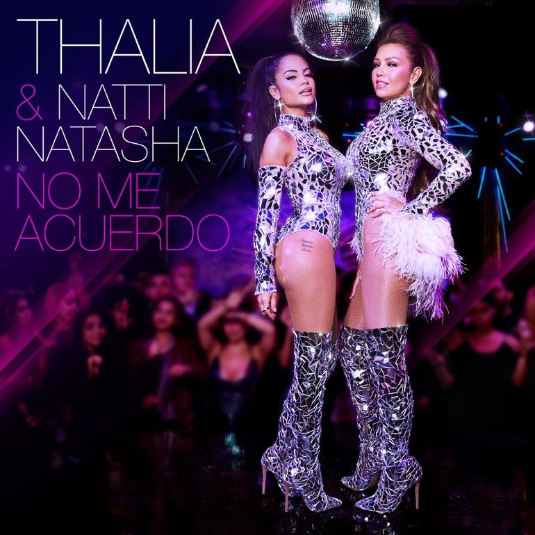 """Thalía y Natti Natasha lanzan """"No me acuerdo"""""""