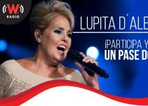 """Registrate y gana una entrada doble para ver a """"Lupita D´Alessio"""""""