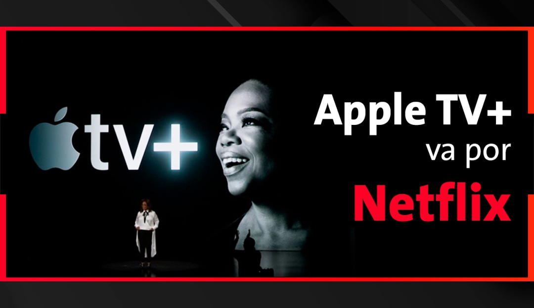 Apple TV Plus el nuevo servicio de streaming que busca competir contra Netflix