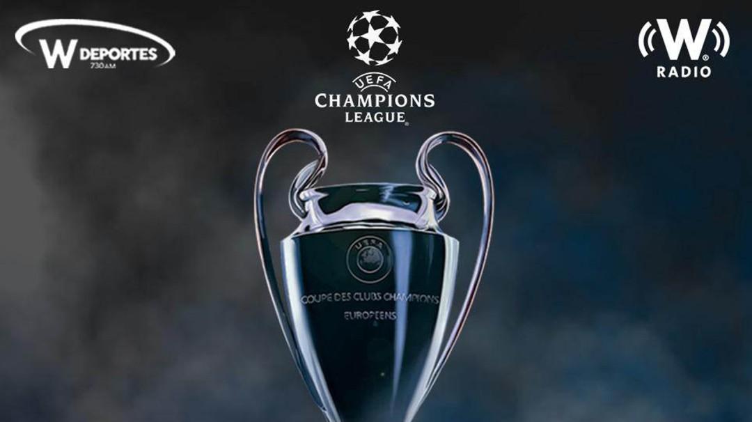 ¡La Champions League por W Radio y W Deportes!
