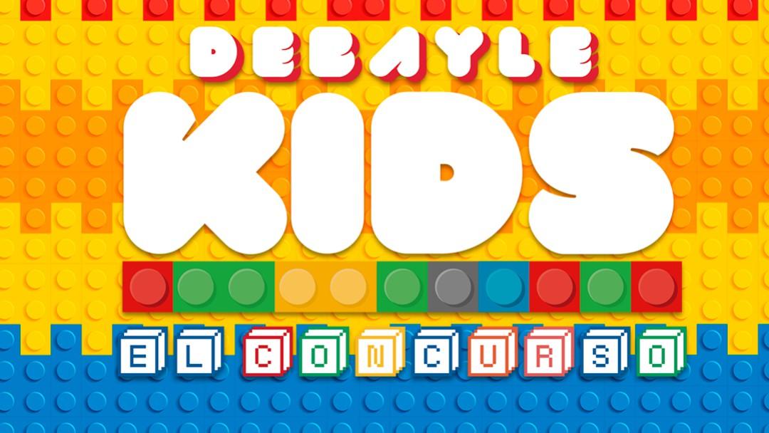Debayle Kids 2019: Demuestra tu talento