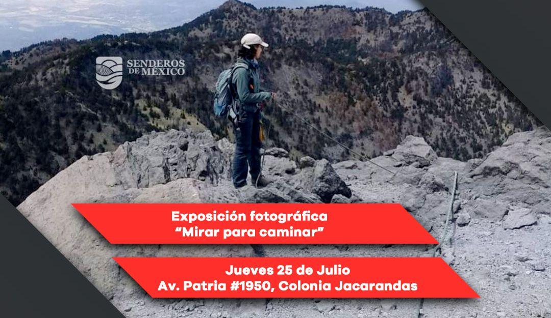 """Exposición fotográfica """"Mirar Para Caminar"""""""