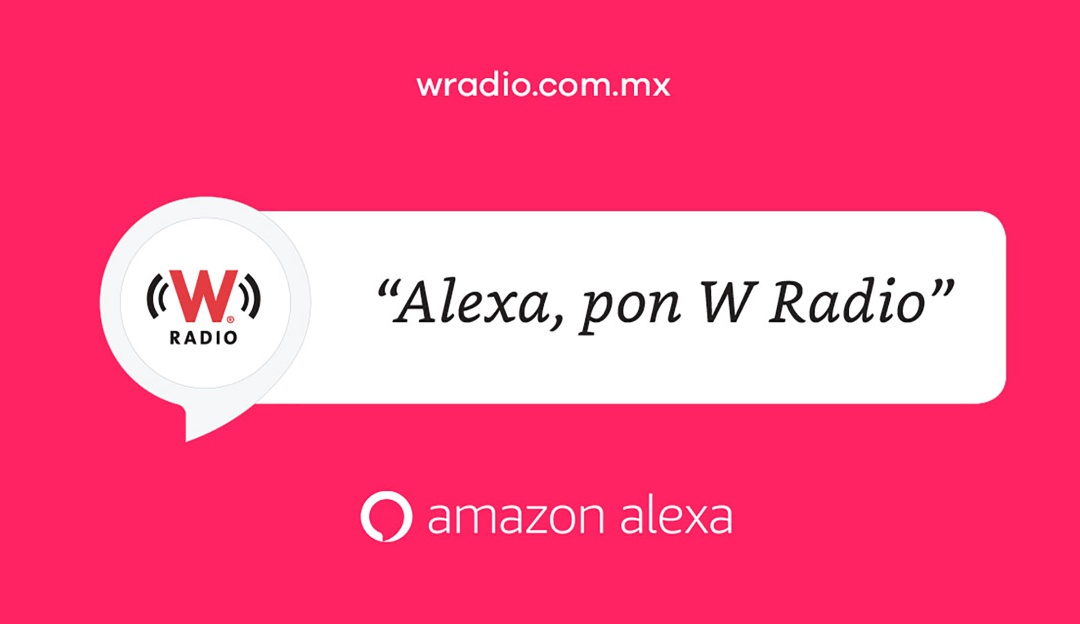 W RADIO ya disponible en Alexa