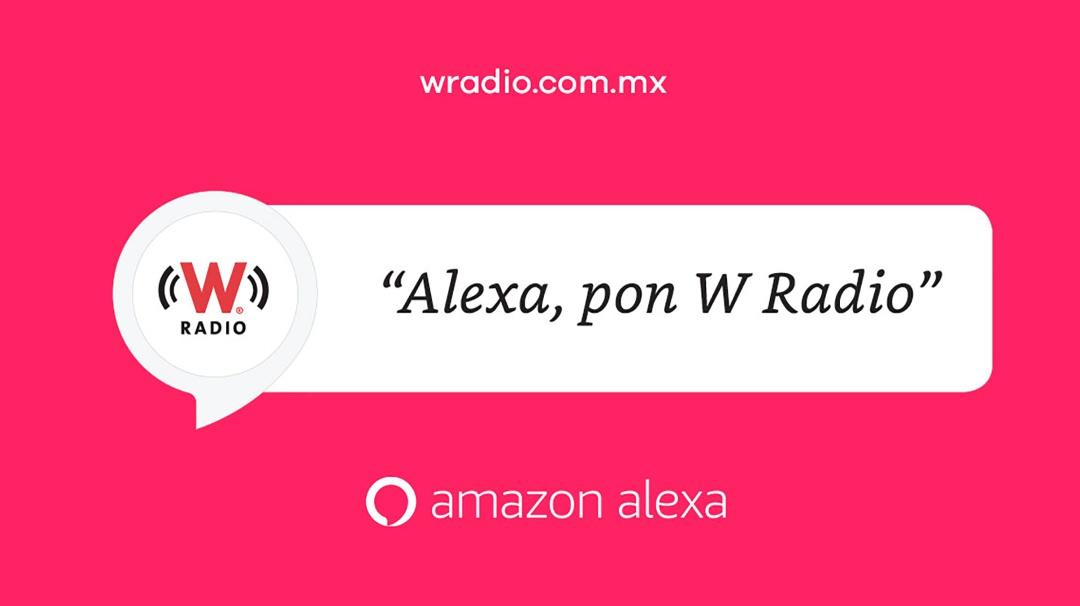 W Radio ya está en Alexa Amazon ¡Conoce nuestras skills!