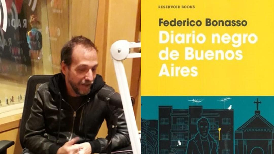 """""""El diario negro de Buenos Aires"""", los fantasmas del pasado: Bonasso"""
