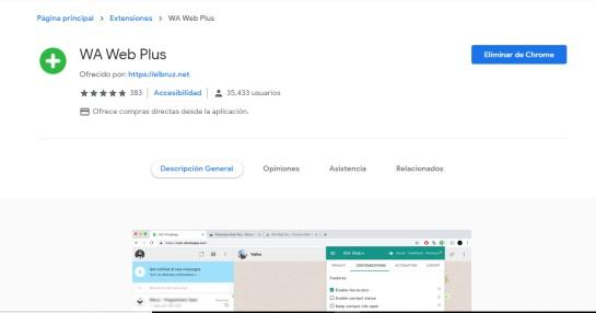 La extensión de Google Chrome Wa Web Plus, que debe ejecutarse de manera conjunta con WhatsApp Web