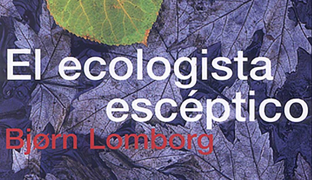 Reseña: El ecologista escéptico