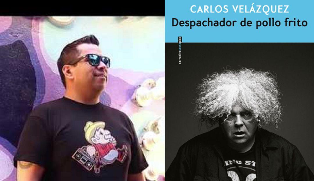 """""""Despachador de Pollo Frito"""" ha tenido buena recepción: Carlos Velázquez"""