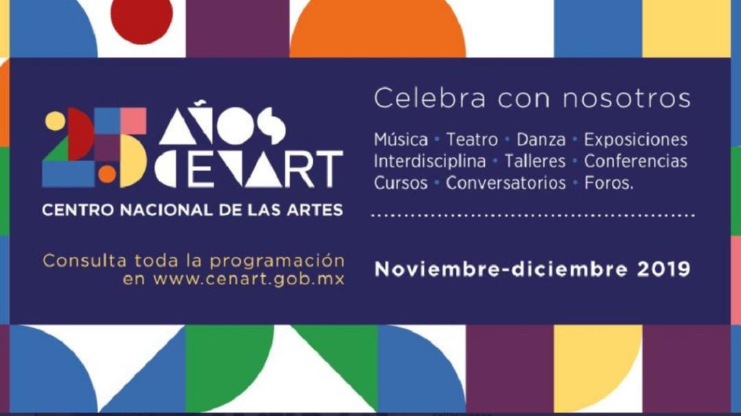 CENART celebra su 25º aniversario