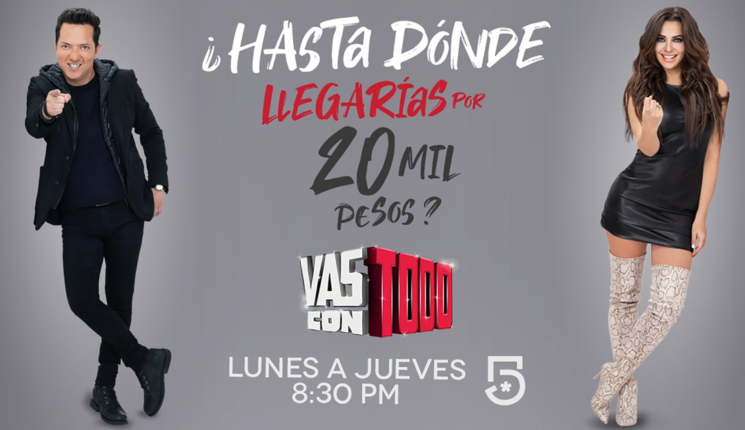 """""""Vas con todo"""": regresa el programa de bromas que te ofrece 20 mil pesos"""