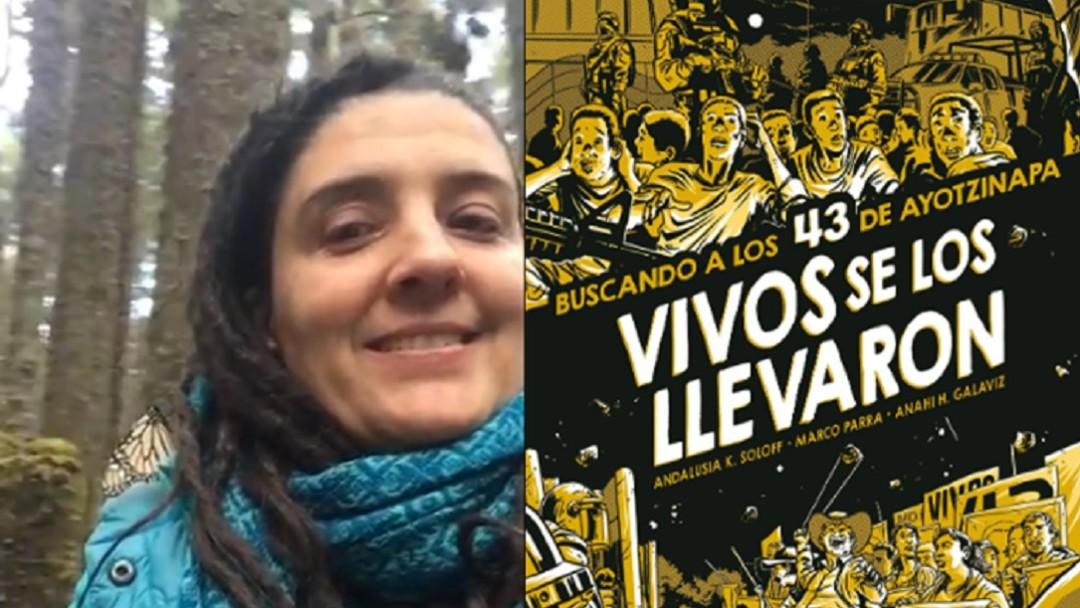 """""""Vivos se los llevaron, buscando a los 43 de Ayotzinapa"""""""