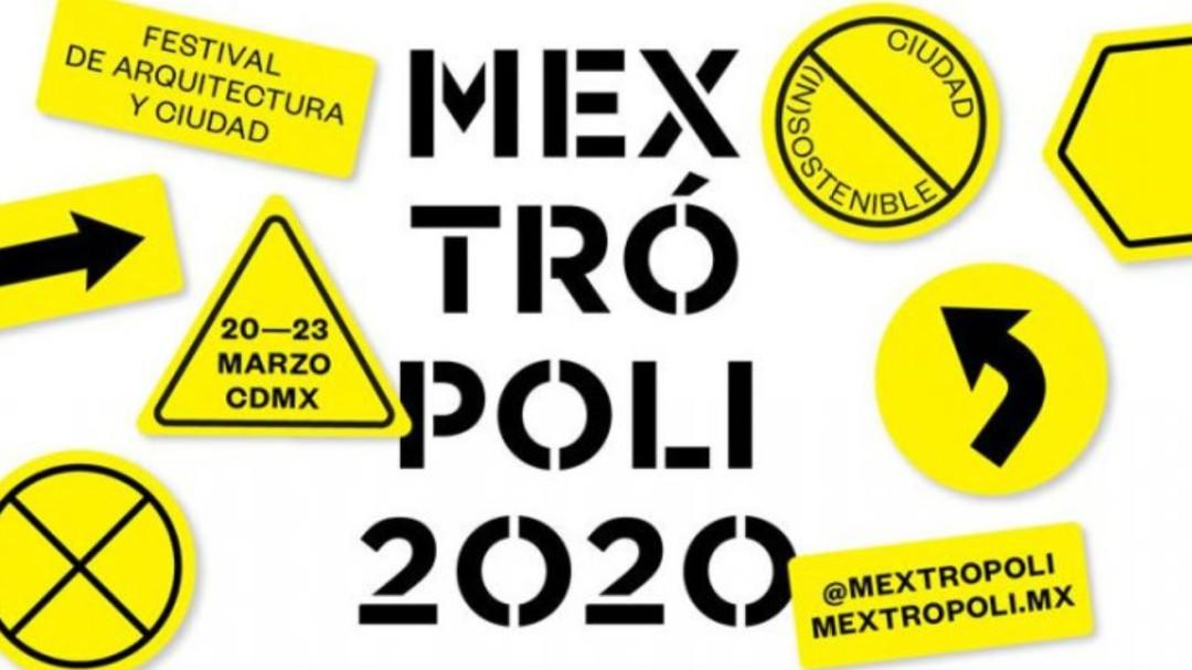 Mextropoli 2020: Ciudad (In)sostenible