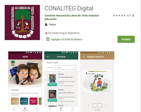 La aplicación la puedes descargar tanto en los sistemas de IOS como de Android, se llama Conaliteg Digital