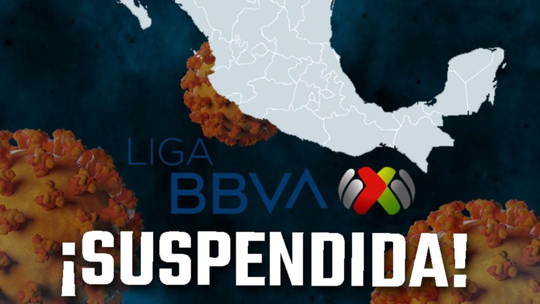 La Liga MX suspende actividades por Coronavirus
