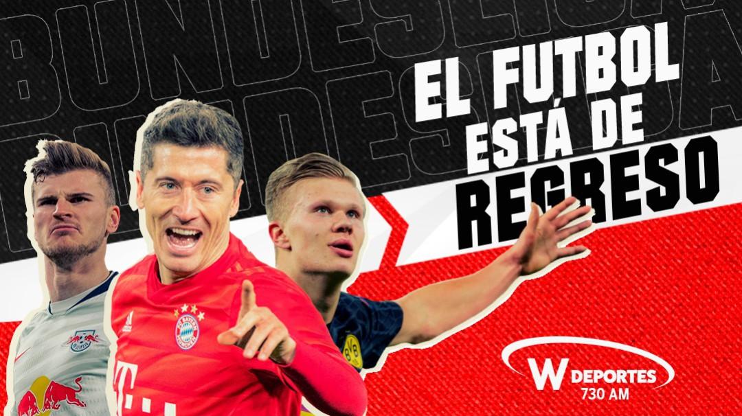 La Bundesliga está de regreso por W Radio y W Deportes