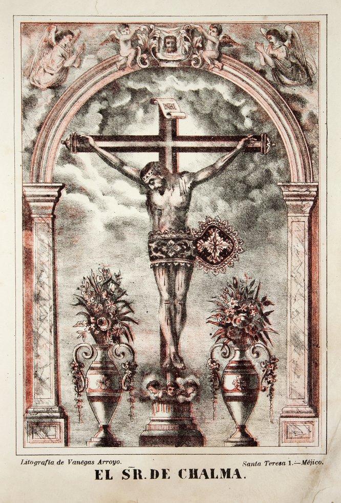 Estampa de portada en: El Señor de Chalma, México, Litografía de Vanegas Arroyo, Santa Teresa 1, fecha no registrada. Cromolitografía