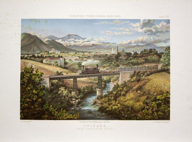 Orizaba (Desde el Puente de Paso del Toro), en Álbum del Ferro-Carril Mexicano, Lám. XIV. México, Víctor Debray editor é impresor, 1877. Cromolitografía